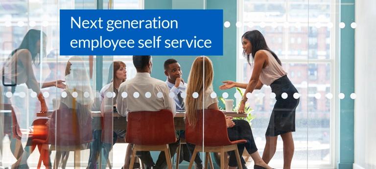 Next generation employee self service